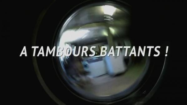 A TAMBOURS BATTANTS !